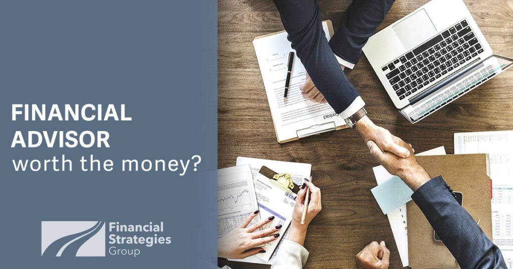 Financial Advisor - are they worth the money?